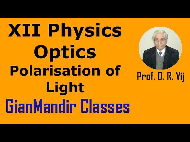 XII Physics | Optics | Polarisation of Light by Poonam Ma'am