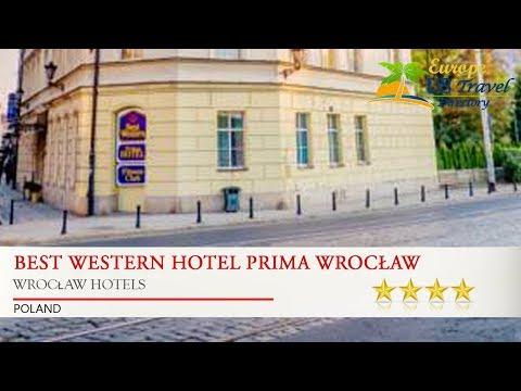 Best Western Hotel Prima Wrocław - Wrocław Hotels, Poland