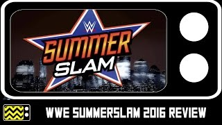 WWE Summerslam 2016 Review & After Show | AfterBuzz TV