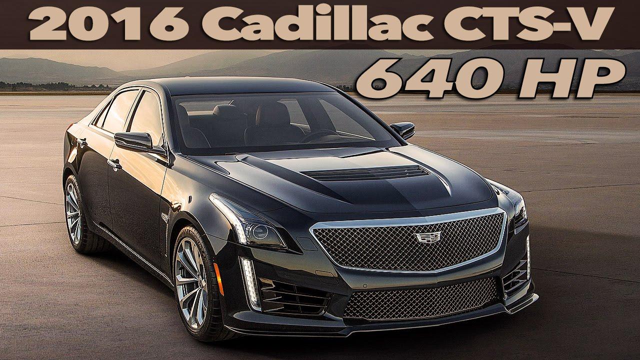 640 Hp Cadillac >> 2016 Cadillac CTS-V | 640 HP | OFFICIAL TRAILER - YouTube