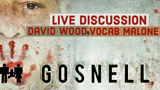 GOSNELL MOVIE DISCUSSION   David Wood   Vocab Malone   Backpack Radio LIVE!