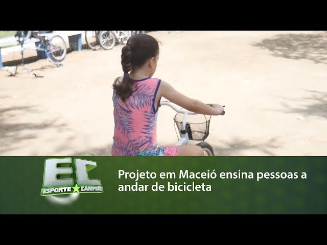 Projeto em Maceió ensina pessoas a andar de bicicleta