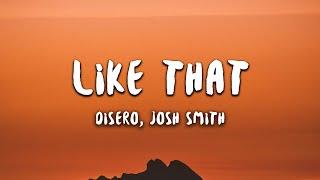 Gambar cover Disero - Like That (Lyrics) feat. Josh Smith