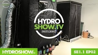 EP2 - SE1.1 - Pimp my Growtent, with new bits...(The second in a series of six episodes of HydroShow, the World's only Hydroponics Magazine TV show - educating the masses on how to use hydroponics, ..., 2013-11-18T21:57:14.000Z)