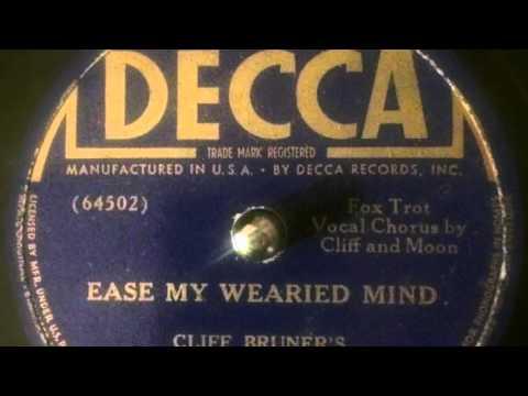 Cliff Bruner's Texas Wanderers - Ease My Worried Mind (1940)