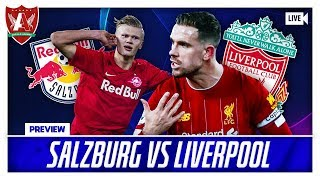 FAILURE IS NOT AN OPTION | Salzburg vs Liverpool Preview