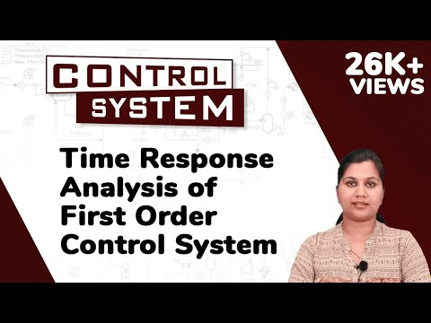 Time Response Analysis of First Order System - Time Response Analysis - Control Systems
