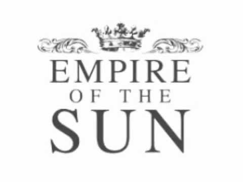 EMPIRE OF THE SUN (HALL PASS SOUNDTRACK)