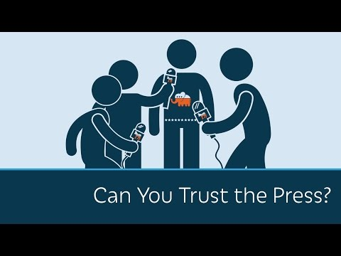 Can You Trust The Press?