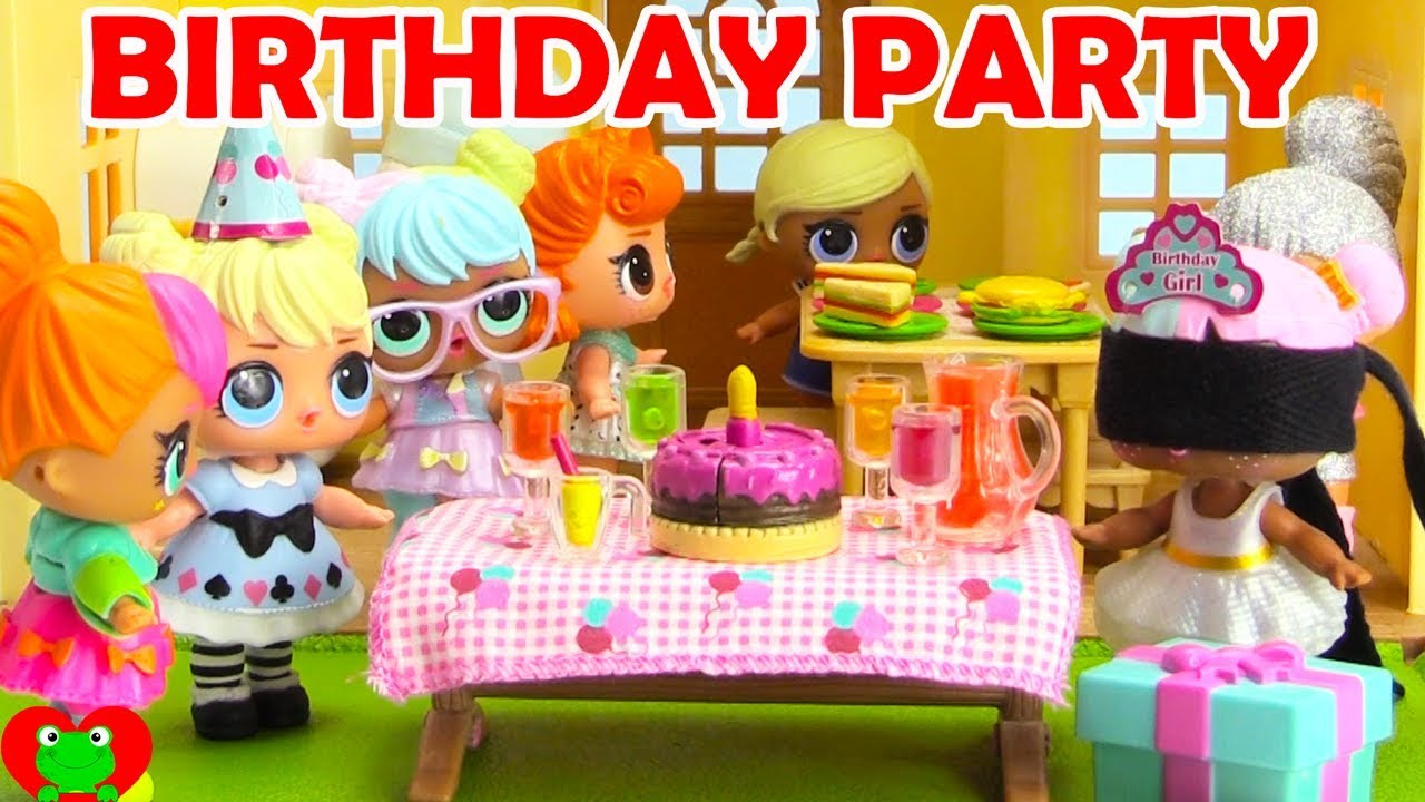 Lol Surprise Dolls Surprise Birthday Party Youtube