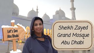 Sheikh Zayed Grand Mosque Abu Dhabi | Mamta Sachdeva | Cabin Crew | Things to do in Abu Dhabi UAE |