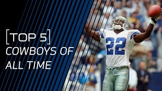 top 5 cowboys of all time nfl