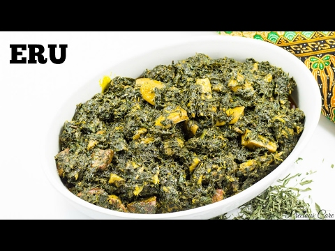 Eru Recipe - Precious Kitchen - Ep 20