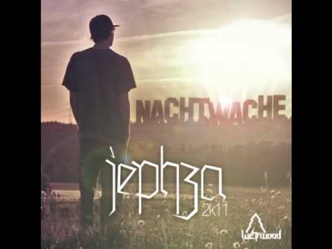 16. Jephza - Into The Wild (Nachtwache)