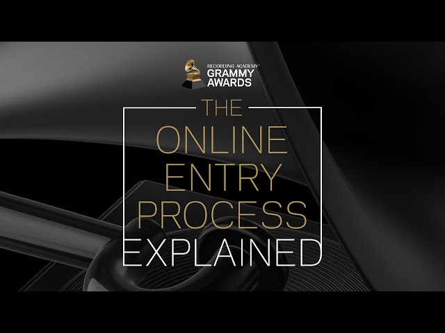 Online Entry Process Explained | 64th Annual GRAMMY Awards