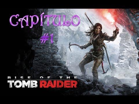RISE OF THE TOMB RAIDER PC - Capítulo 1 : EL PROFETA Y LA TRINI