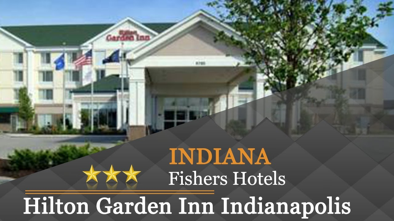Hilton Garden Inn Indianapolis Northeast Fishers Hotels Indiana