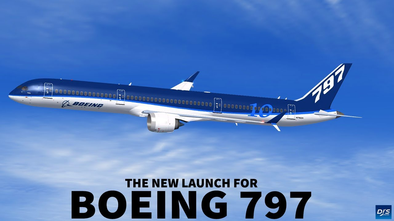 Boeing to Launch 797 in 2020 - YouTube
