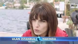 Ulan İstanbul 1. Bölüm Fragmanı