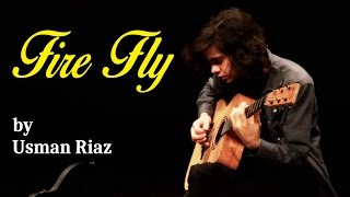 Usman Riaz - FIRE FLY