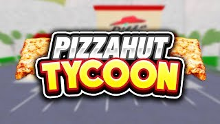 PIZZA HUT TYCOON w/ Seniac | Roblox