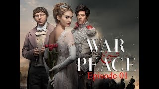 War and Peace (BBC miniseries 2016): Episode 1