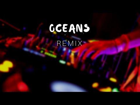Oceans - Hillsong (REMIX) mp3