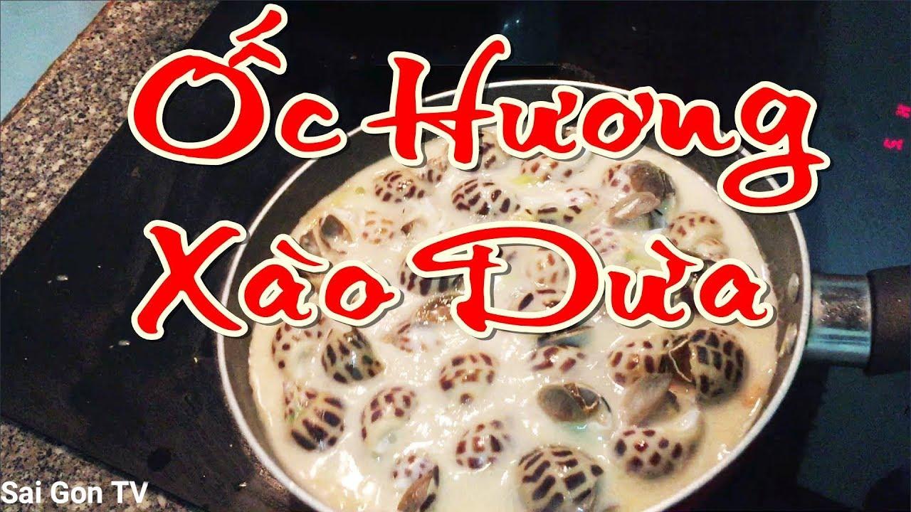 Ốc Hương Xào Dừa Tự làm Có Gì Hấp dẫn-Fried snail with coconut -Tập2 I Sai Gon TV