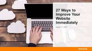 Webinar - 27 Ways to Improve Your Website Immediately -  2018-08-21