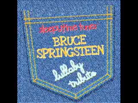 Working on a Dream - Bruce Springsteen Lullaby Tribute