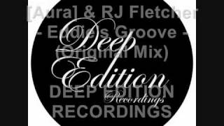 Deep House - [Aura] & RJ Fletcher - Eddies Groove Movie.wmv