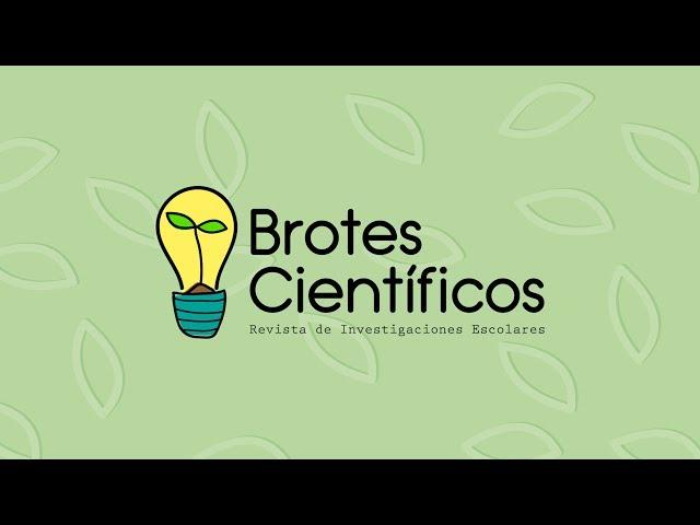 Brotes Científicos, revista de investigaciones escolares