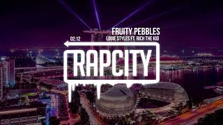 DJ Louie Styles - Fruity Pebbles ft. Rich The Kid (Prod. by Afterfab)