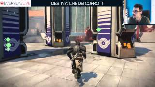 Destiny: Il Re dei Corrotti - Everyeye.it Live Streaming