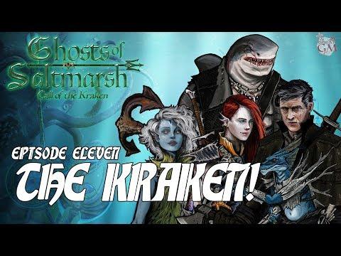 Episode 11 - Ghosts of Saltmarsh: Call of the Kraken
