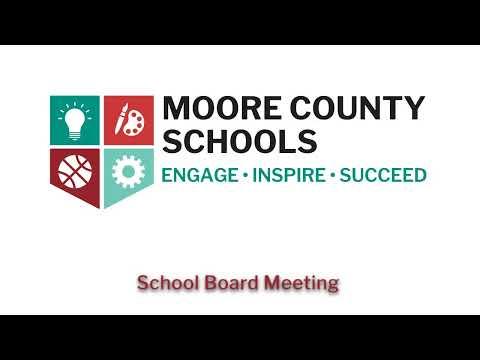 Moore County School Board Regular Business Meeting 7-13-20