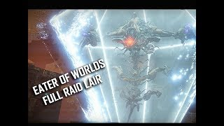 DESTINY 2 Walkthrough - Eater of Worlds Raid Lair + Final Boss