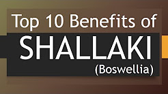 Top 10 Benefits of Shallaki or Boswellia -  Amazing Health Benefits of Boswellia