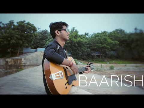 BAARISH UNPLUGGED    BEST GUITAR COVER