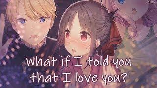 Nightcore - What If I Told You That I Love You - (Lyrics)