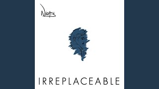 Play Irreplaceable