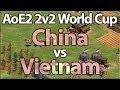 Aoe2 2v2 world cup china vs vietnam semi finals mp3