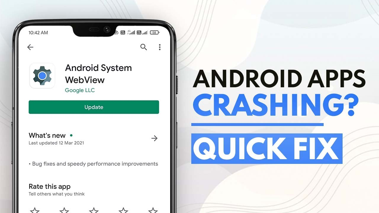 [U:Fixed] Android apps crashing? Android System Webview is to ...