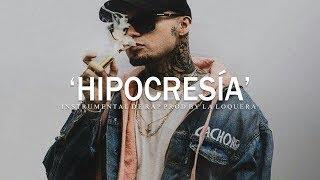 HIPOCRESÍA - BASE DE RAP / OLD SCHOOL HIP HOP INSTRUMENTAL USO LIBRE (PROD BY LA LOQUERA 2019)