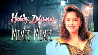 Heidy Diana - Mimpi Mimpi (Official Lyric Video)