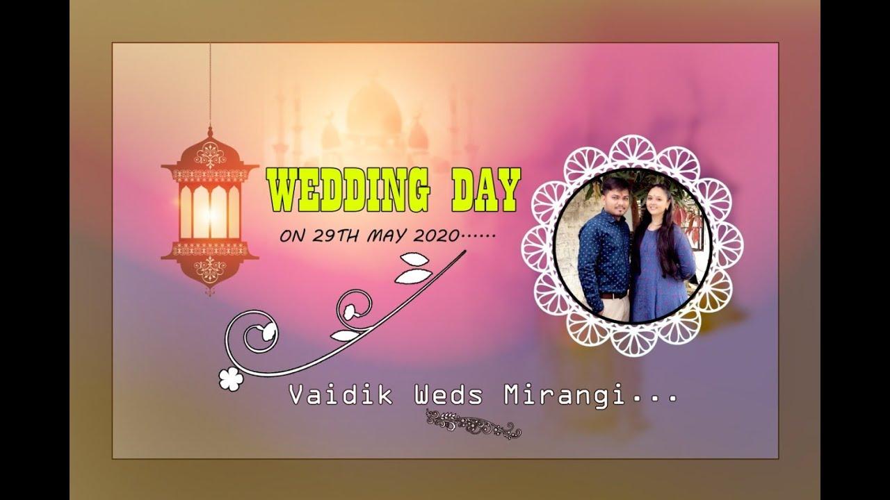 vaidik Weds Mirangi   Dt. 29 -5-2020    photo by- krishna photo - Mansa-  kanu patel mo - 8401436573