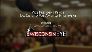 Vice President Pence: Tax Cuts to Put America First Event