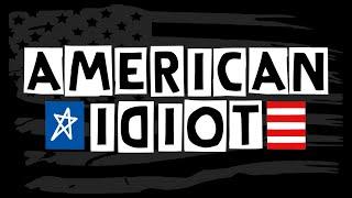 American Idiot-Week 2