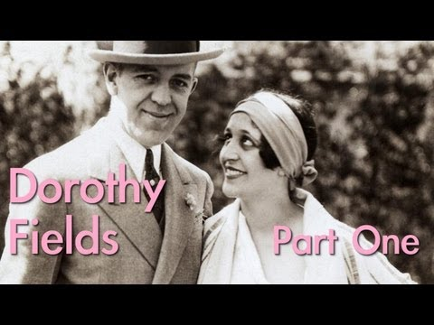 Dorothy Fields (PART 1/3) | Wild Women of Song