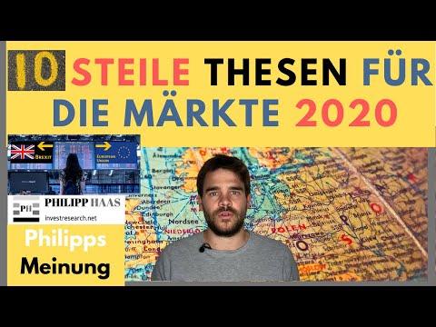 10 steile Thesen für die Märkte 2020 - Was die Börse 2020 bestimmen könnte!